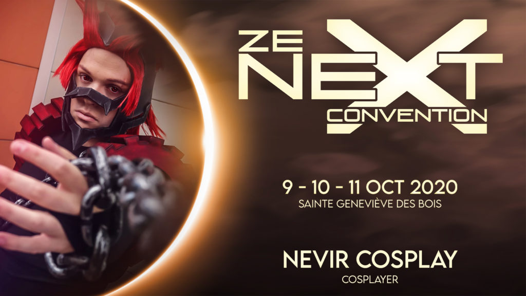 Nevir Cosplay Ze Next Convention