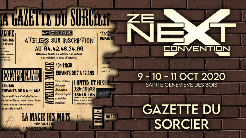 La Gazette du Sorcier Ze Next Convention